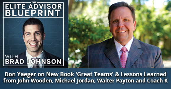 Don Yaeger on New Book 'Great Teams' and Lessons Learned from John Wooden, Michael Jordan, Walter Payton & Coach K