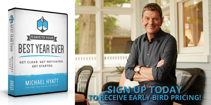 Michael Hyatt - 5 Days To You Best Year Ever