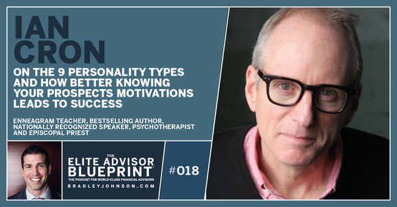 018: Ian Cron on The 9 Personality Types and How Better Knowing Your Prospects Motivations Leads to Success