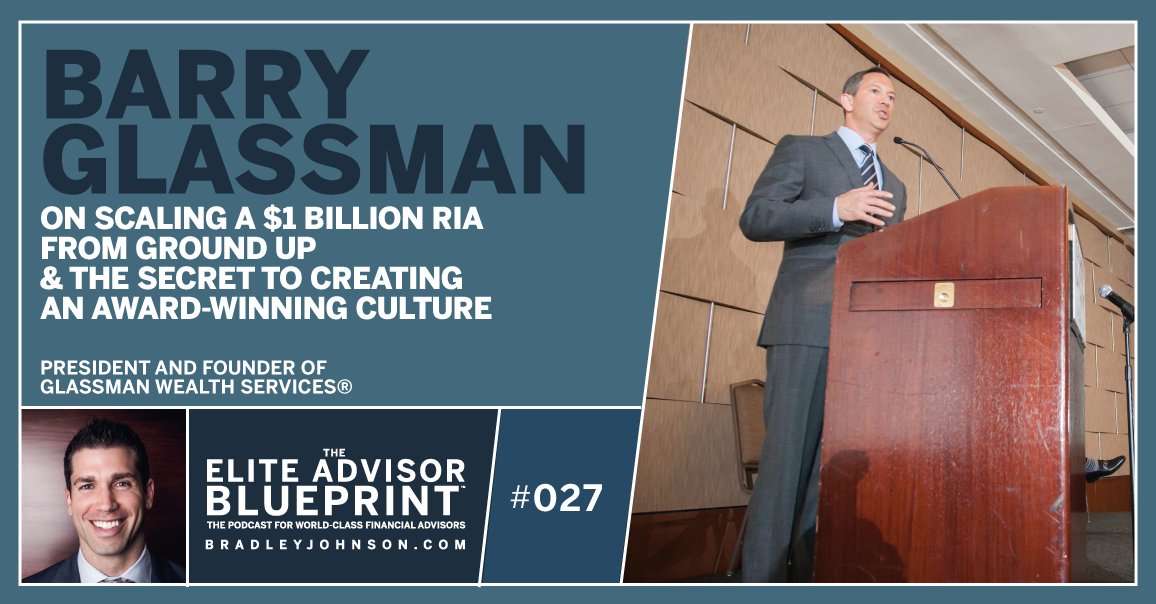 Barry Glassman - The Elite Advisor Blueprint