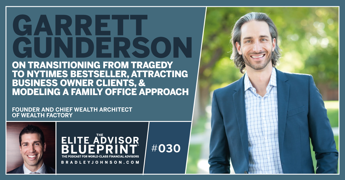 Garrett Gunderson - Elite Advisor Blueprint